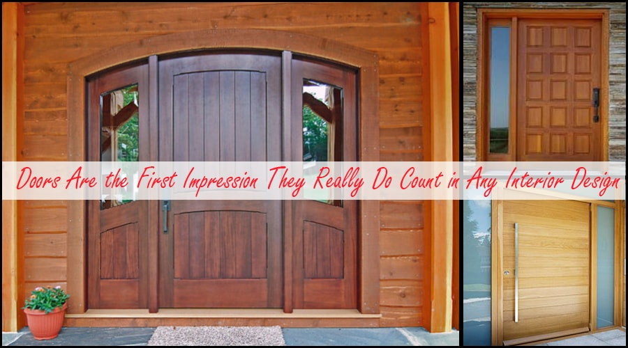 Doors Are the First Impression They Really Do Count in Any Interior Design